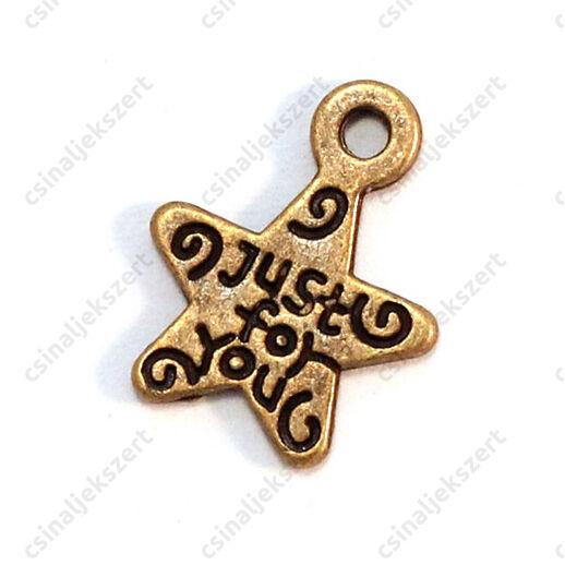 Antikolt bronz színű csillag függő dísz Just for you felirattal